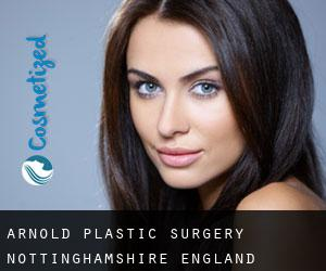 Arnold plastic surgery (Nottinghamshire, England)