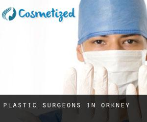 Plastic Surgeons in Orkney
