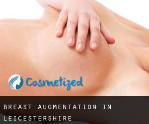 Breast Augmentation in Leicestershire
