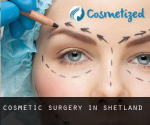 Cosmetic Surgery in Shetland