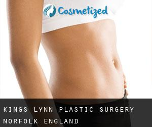 Kings Lynn plastic surgery (Norfolk, England)