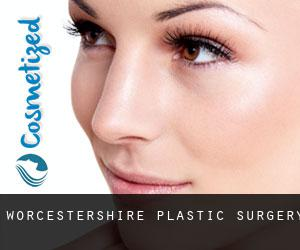 Worcestershire plastic surgery
